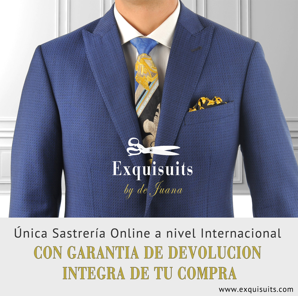 Exquisuits es la única sastrería online a nivel internacional con Garantía de Devolución de compra