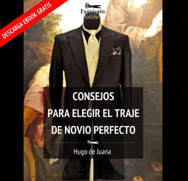 Ebook - Consejos para elegir  el traje de novio perfecto