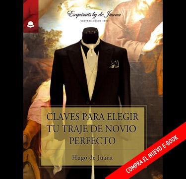 Ebook - claves para elegir  el traje de novio perfecto