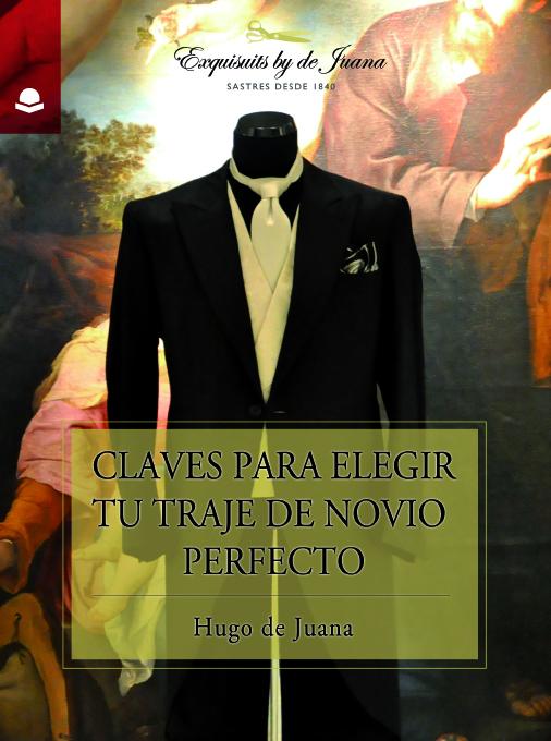 Portada Ebook - Clavespara elegir el traje de novio perfecto